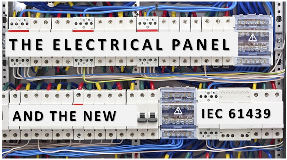 The electrical panel and the new IEC 61439 – Meccanismo Complesso