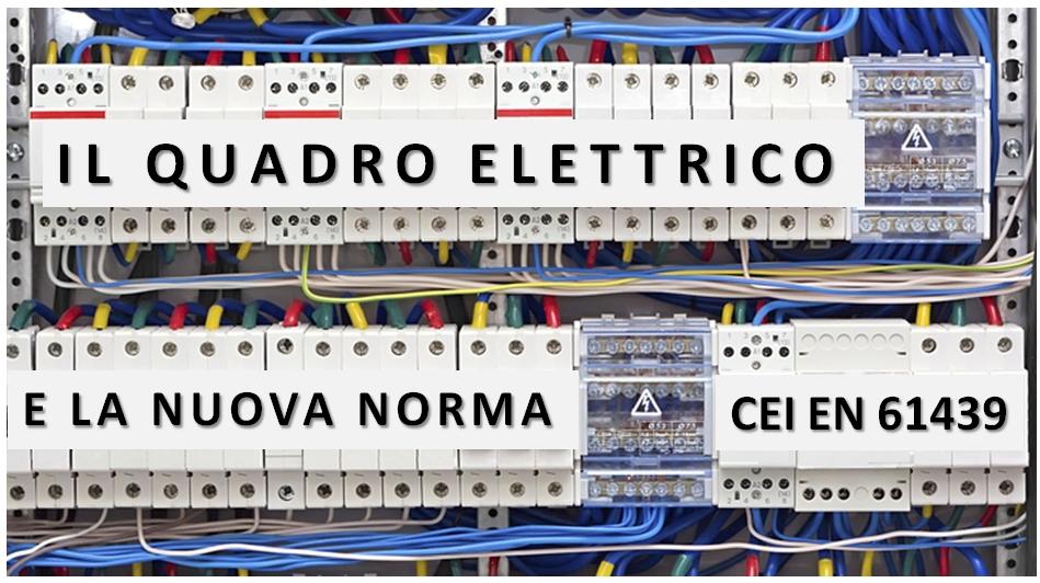 Il quadro elettrico e la nuova norma cei en 61439 the - Colori cavi elettrici casa ...