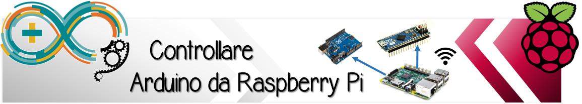 Meccanismo Complesso - Controllare Arduino da Raspberry
