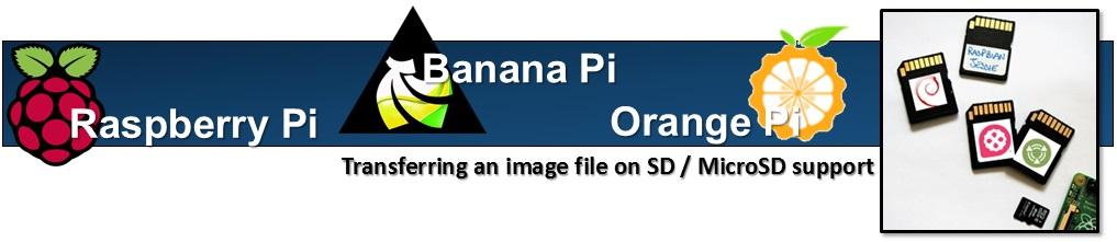 raspberry-pi-banana-pi-orange-pi-transferring-image-file-on-sd-microsd-card