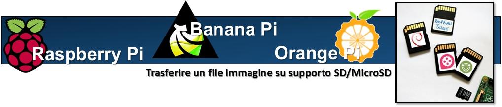 raspberry-pi-banana-pi-orange-pi-trasferire-image-file-su-sd-microsd-card