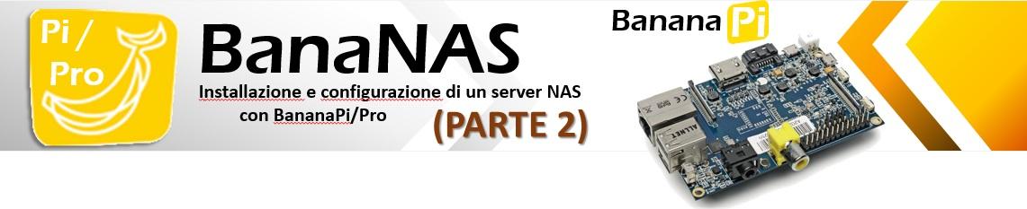 bananas-nas-server-banana-pi-pro-ita-parte-2