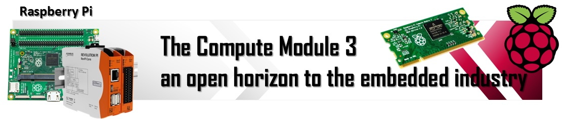 Raspberry Pi compute module 3 - an open horizon to the embedded industry eng