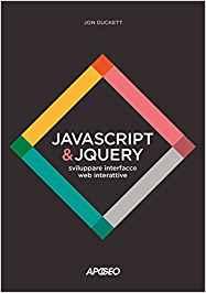 JavaScript & JQuery - libro Jon Ducket Apogeo