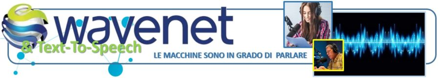 WaveNet and Text-To-Speech (TTS) le macchine sono in grado di parlare