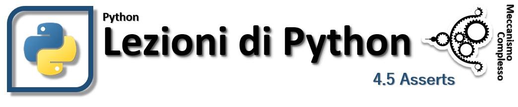 Lezioni di Python - 4.5 Gli Assert