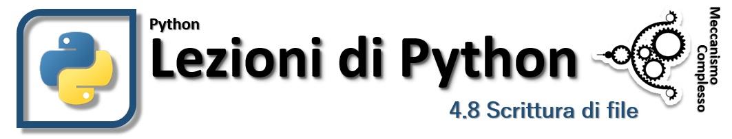 Lezioni di Python- 4.8 Scrivere su file