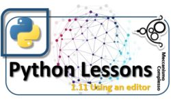 Python Lessons - 1.11 Using an editor