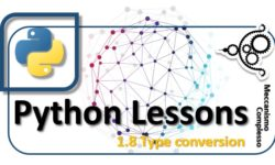 Python Lessons - 1.8 Type conversion m