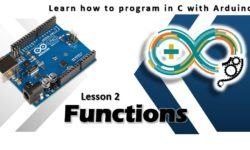 Learn how to program in C with Arduino - Lesson 2 Functions m