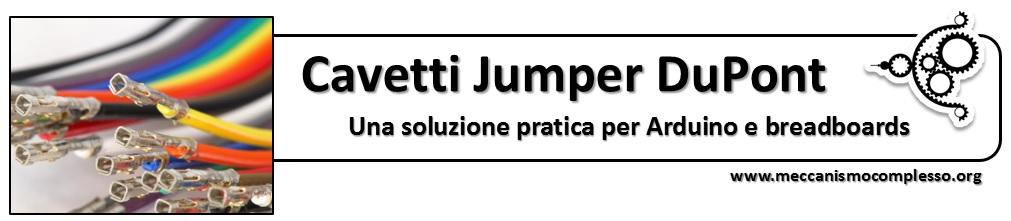 Meccanismo Complesso - Cavetti Jumper DuPont titolo