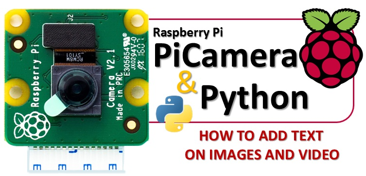 PiCamera Raspberry PIR add text video image