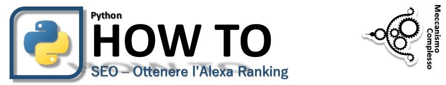 Ottenere il ranking di Alexa con Python - SEO Scripting