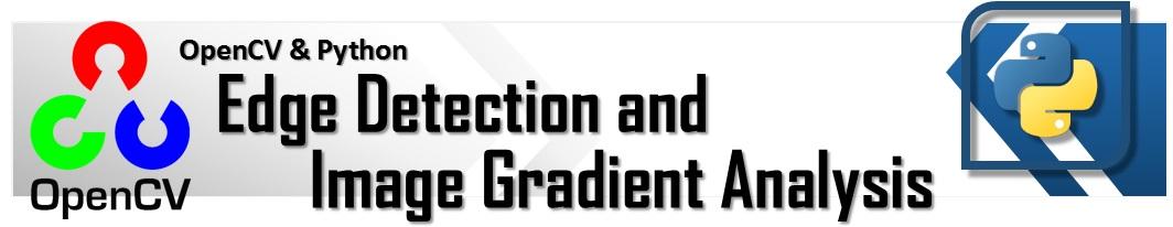 OpenCV & Python - Edge Detection and Image Gradient Analysis