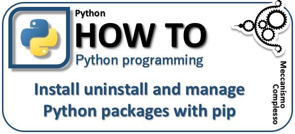 Installare disinstallare e gestire i package di Python con