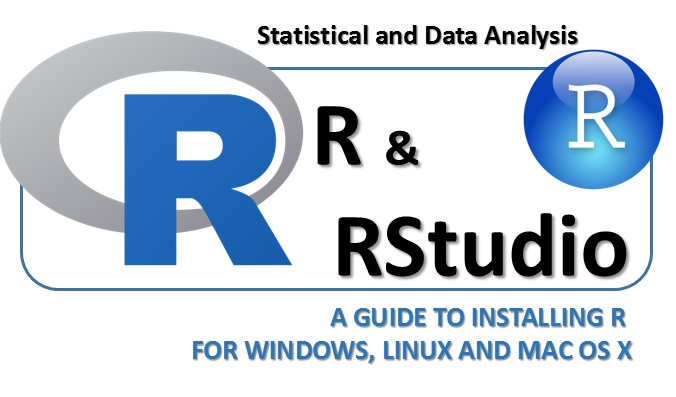 A guide to installing R for windows linux and max os x main