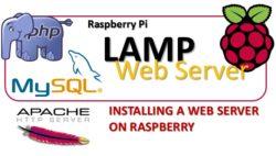 Raspbery Pi LAMP - Installing a web server on Raspberry m