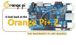 Orange Pi+ 2 a raspberry pi-like board
