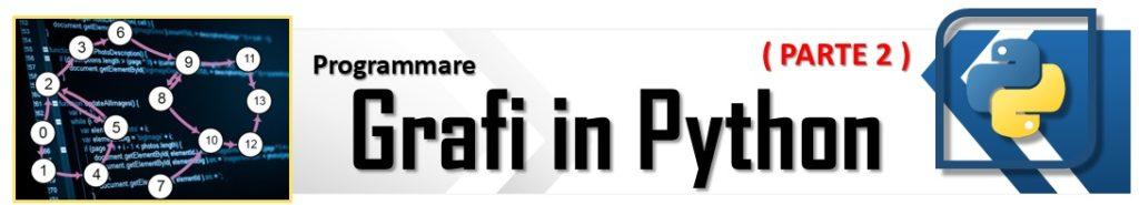 Programmare grafi in Python - parte 2