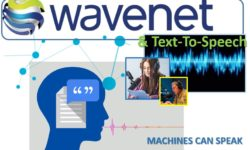 WaveNet and Text-To-Speech (TTS) machines can speak m