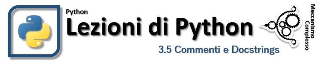 Lezioni di Python - 3.5 Commenti e Docstrings