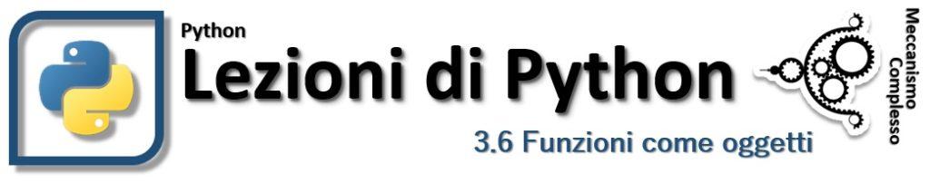 Lezioni di Python - 3.6 Funzioni come oggetti