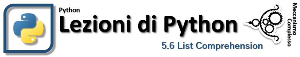 Lezioni di Python - 5.6 List comprehension