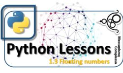 Python Lessons - 1.3 Floating numbers m