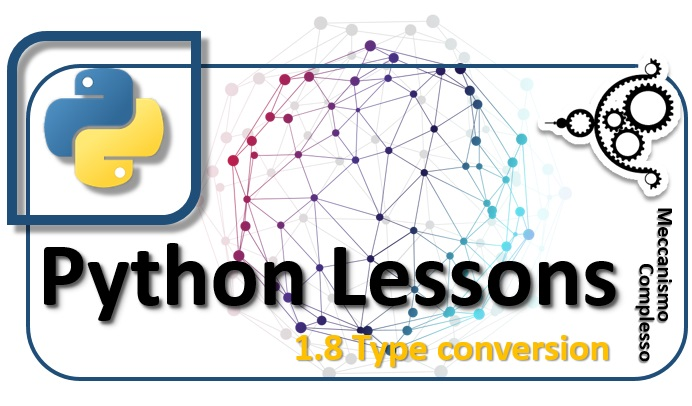 Python Lessons - 1.8 Type conversion m