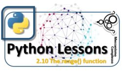 Python Lessons - 2.10 The range function m