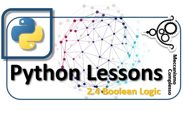 Python Lessons - 2.4 Boolean Logic