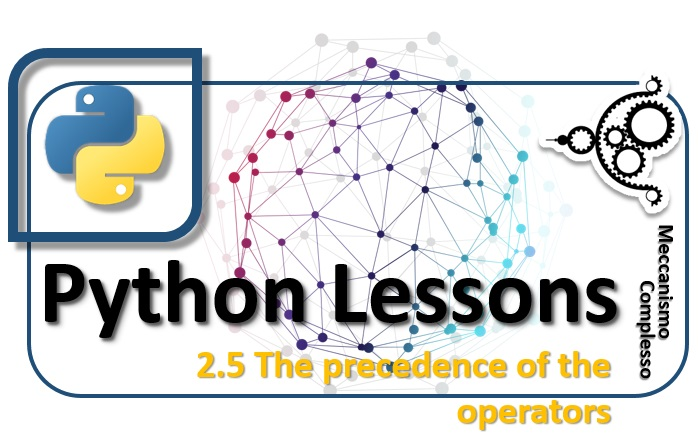 Python Lessons - 2.5 The precedence of the operators