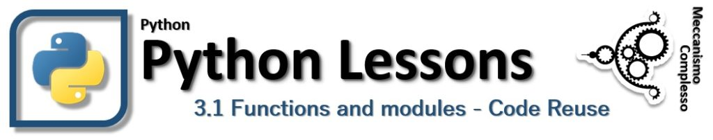 Python Lessons - 3.1 Functions and modules reuse of the code