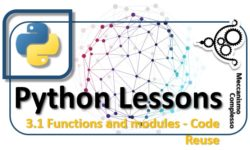 Python Lessons - 3.1 Functions and modules reuse of the code m