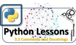 Python Lessons - 3.5 Comments and Docstrings