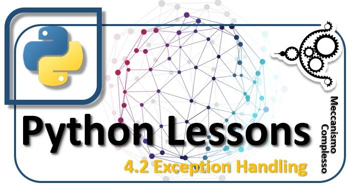 Python Lessons - 4.2 Exception Handling m