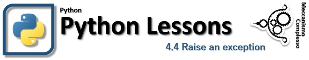 Python Lessons - 4.4 Raise an exception