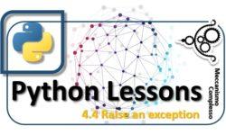 Python Lessons - 4.4 Raise an exception