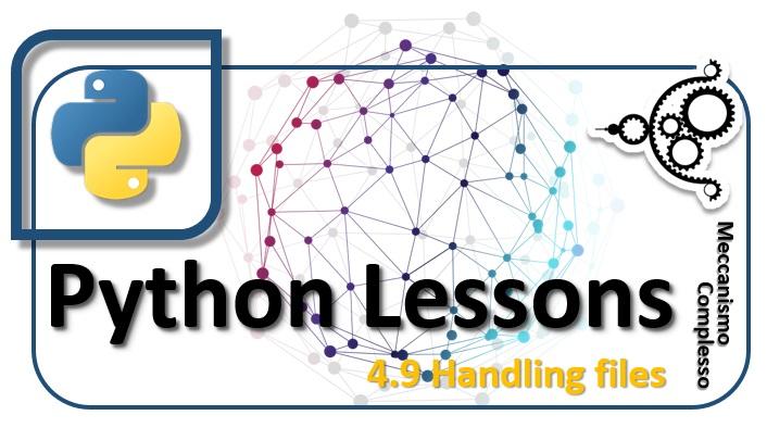 Python Lessons - 4.9 Handling files