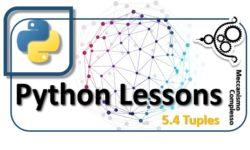 Python Lessons - 5.4 Tuples m