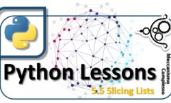 Python Lessons - 5.5 Slicing lists m