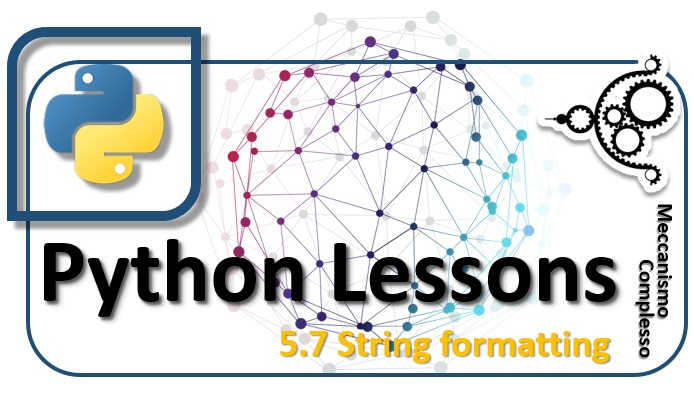 Python Lessons - 5.7 String formatting m