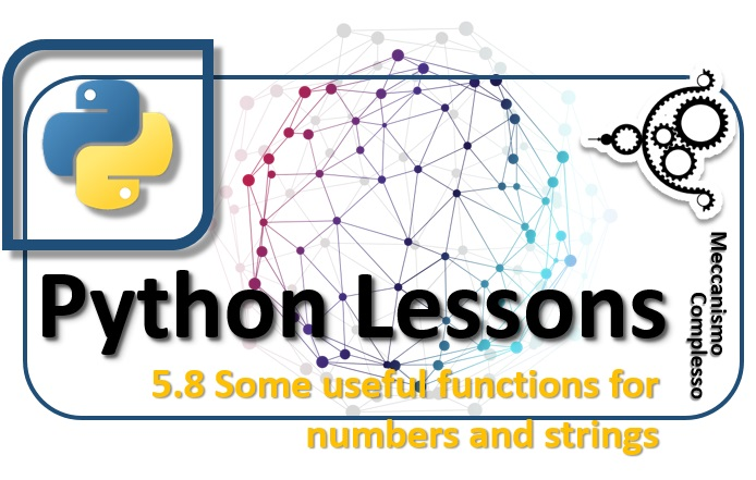 Python Lessons - 5.8 Some useful functions for numbers and strings m
