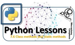 Python lessons - 7.6 Class methods and static methods