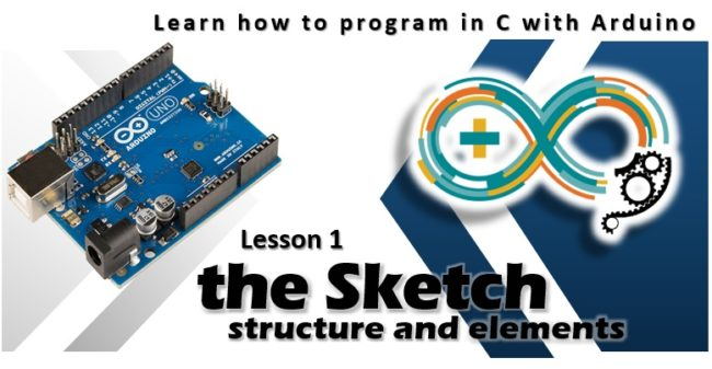 Learn how to program in C with Arduino 1-Sketch structure and elements