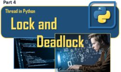Thread in Python - Lock and Deadlock (part 4)