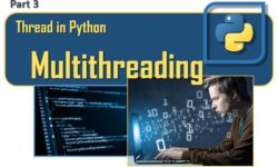 Thread in Python - Multithreading (part 3)