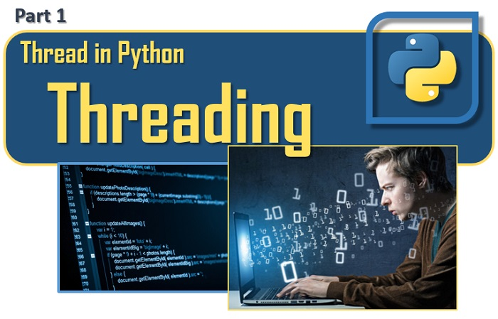 Thread in Python - Threading (part 1)