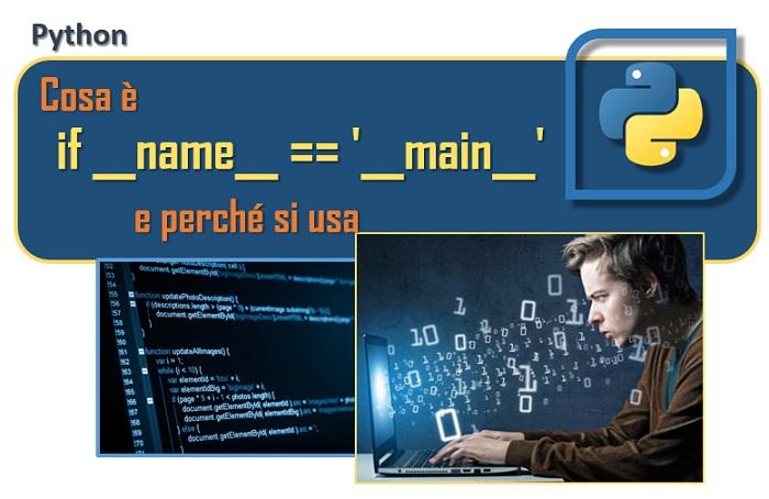 Cosa è if __name__ __main__ e perchè si usa