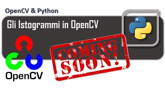 OpenCV - Gli istogrammi in OpenCV coming soon